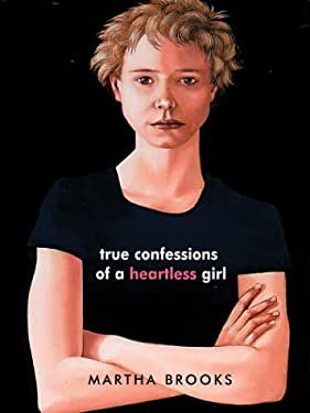 True Confessions of a Heartless Girl 9780786261000