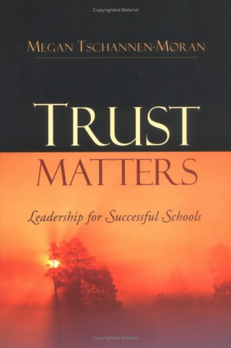Trust Matters: Leadership for Successful Schools 9780787974343
