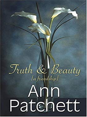 Truth & Beauty: A Friendship 9780786269716