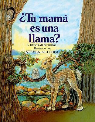 Tu Mama Es una Llama? = Is Your Mama a Llama? 9780780729971