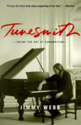 Tunesmith: Inside the Art of Songwriting 9780786884889