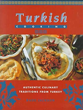 Turkish Cooking: Authentic Culinary Traditions from Turkey 9780785809180