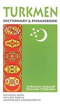 Turkmen Dictionary & Phrasebook: Turkmen-English/English-Turkmen 9780781810722