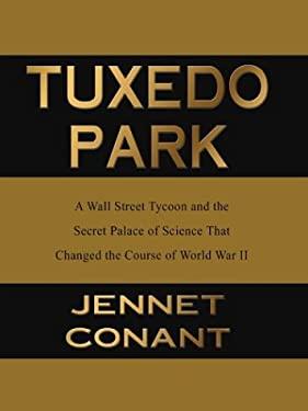 Tuxedo Park 9780786248148