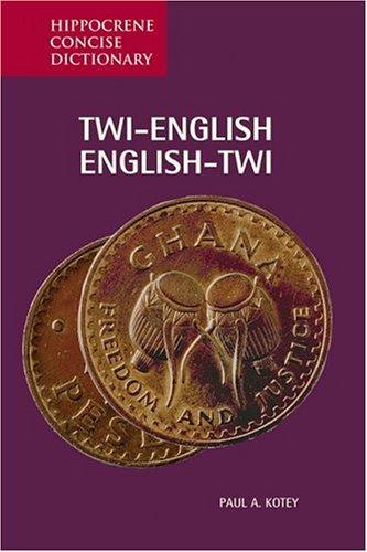 Twi English, English Twi Concise Dictionary