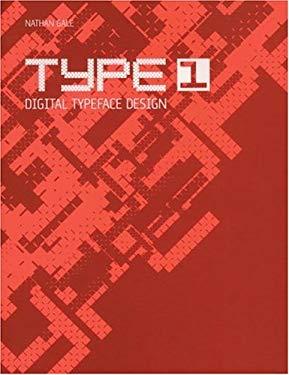 Type 1: Digital Typeface Design [With CDROM]