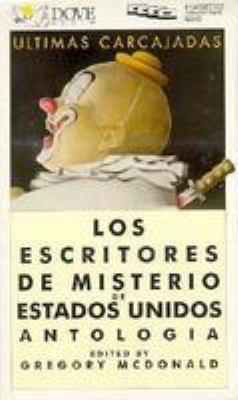 Ultimas Carcajadas: Los Escritores de Misterio de Estrados Unidos Antologia = Last Laughs 9780787101428