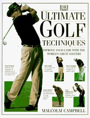 Ultimate Golf Techniques 9780789404428
