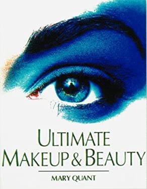 Ultimate Makeup & Beauty Book 9780789410566