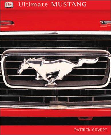 Ultimate Mustang 9780789462442