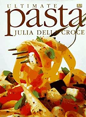 Ultimate Pasta 9780789420862