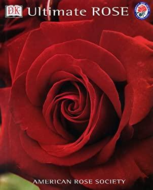 Ultimate Rose 9780789452061