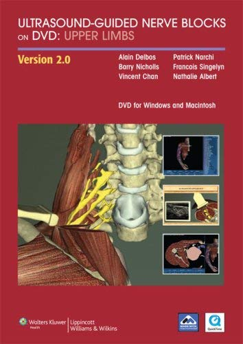 Ultrasound-Guided Nerve Blocks on DVD: Upper Limbs 9780781794473