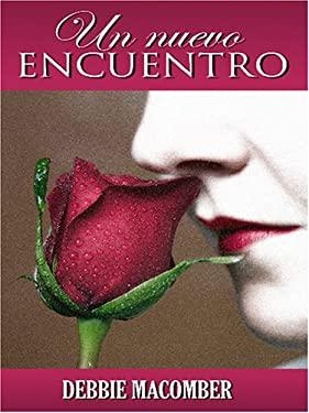 Un Nuevo Encuentro = A New Encounter 9780786284764