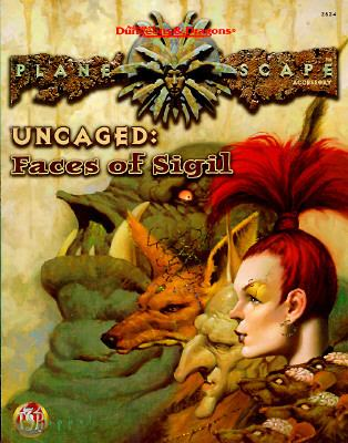 Uncaged: Faces of Sigil: Planescape Accessory 9780786903856