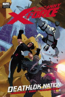 Uncanny X-Force: Deathlok Nation 9780785148562