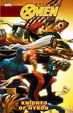 Uncanny X-Men: First Class - Knights of Hykon 9780785142379