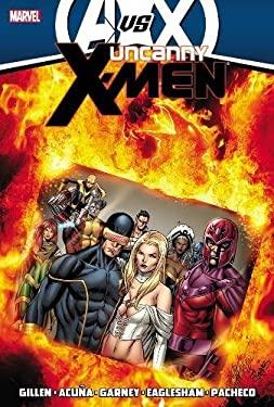 Uncanny X-Men by Kieron Gillen - Volume 4 (Avx) 9780785165293