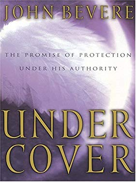 Under Cover: The Promise of Protection Under His Authority 9780786268900
