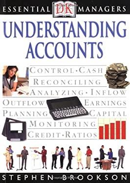 DK Essential Managers: Understanding Accounts 9780789471499
