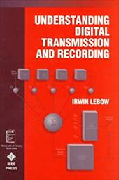 Understanding Digital Transmission and Recording 3024676