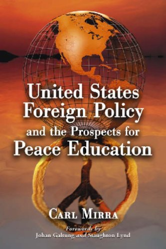 United States Foreign Policy and the Prospects for Peace Education 9780786433216