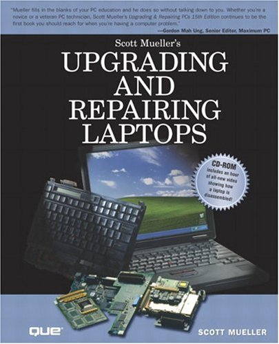 Upgrading and Repairing Laptops 9780789728005