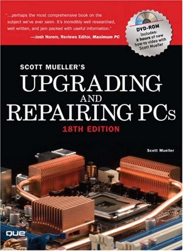 Upgrading and Repairing PCs [With DVD] 9780789736970