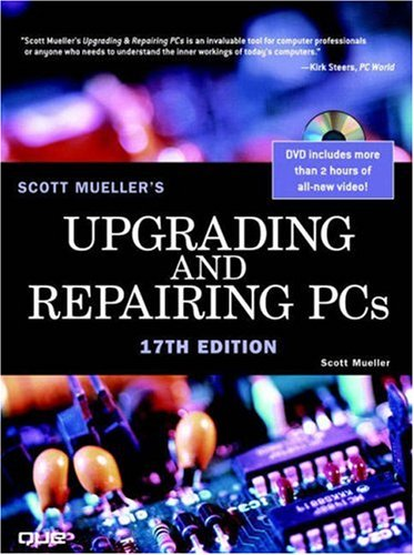 Upgrading and Repairing PCs [With DVD] 9780789734044