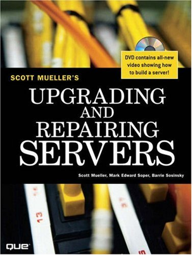 Upgrading and Repairing Servers [With DVD] 9780789728159
