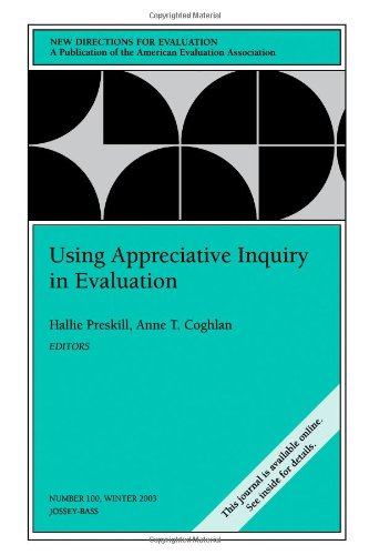 Using Appreciative Inquiry in Evaluation: New Directions for Evaluation 9780787972691