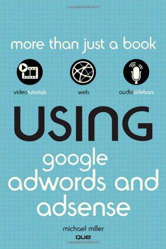 Using Google Adwords and Adsense 9780789743954