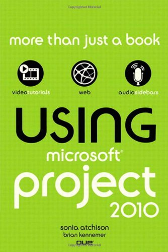 Using Microsoft Project 2010 9780789742957