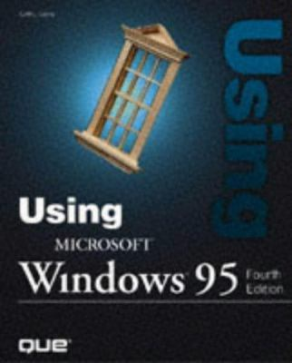 Using Microsoft Windows 95 9780789715739