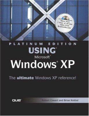 Using Microsoft Windows XP: Platinum Edition [With CDROM] 9780789727909