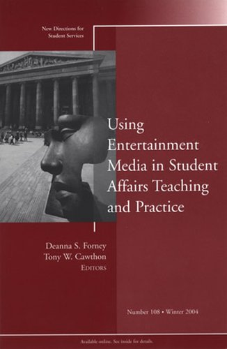 Using the Entertainment Media in Student Affairs Teaching and Practice 9780787979263