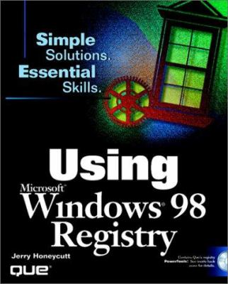Using the Windows 98 Registry [With Contains Que's Powertools...] 9780789716583