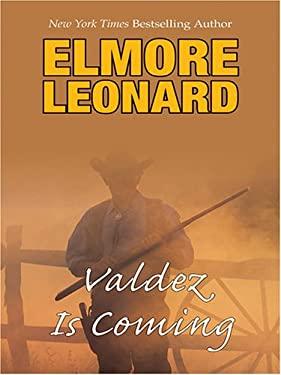Valdez Is Coming 9780786276912