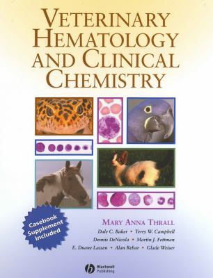 Veterinary Hematology and Clinical Chemistry: Text and Clinical Case Presentations Set 9780781768504