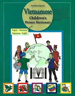 Vietnamese Children's Picture Dictionary: English-Vietnamese/Vietnamese-English 9780781811330