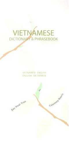 Vietnamese-English/English-Vietnamese Dictionary & Phrasebook