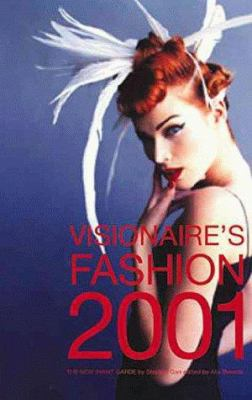 Visionaire's Fashion 2001: Designers of the New Avant-Garde 9780789303578