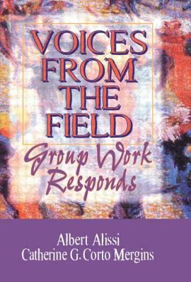 Voices from the Field: Group Work Responds 9780789001382