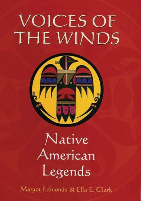 Voices of the Winds: Native American Legends 9780785817161