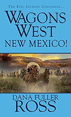 Wagons West: New Mexico 9780786027996