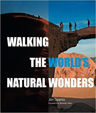 Walking the World's Natural Wonders 9780789210203