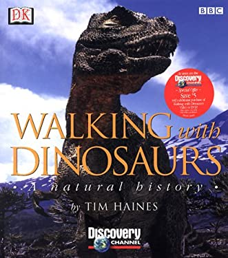 Walking with Dinosaurs: A Natural History 9780789451873