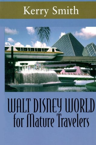 Walt Disney World for Mature Travelers 9780783888118