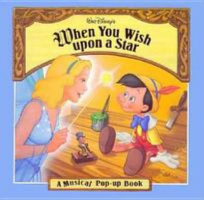 Walt Disney's When You Wish Upon a Star 9780786830589