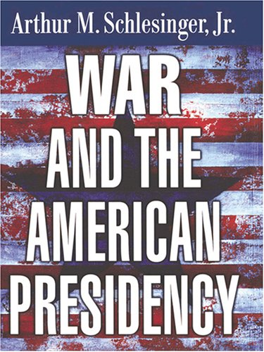 War and the American Presidency 9780786273447